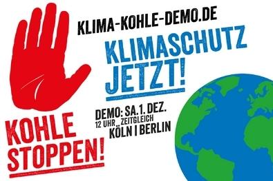 Kohle stoppen! Klimaschutz jetzt! Demo am 01.12.2018 in Köln
