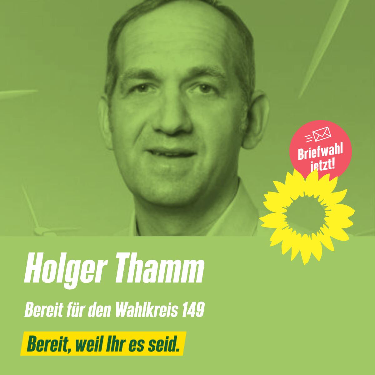 Holger Thamm, BTW-Kandidat 2021 für den Wahlkreis 149