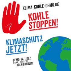 Kohle stoppen! Klimaschutz jetzt! - Demo in Köln und Berlin am 01.12.2018