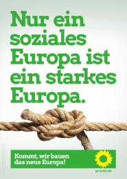 Nur ein soziales Europa ist ein starkes Europa.